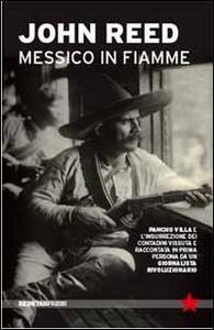 Messico in fiamme - John Reed - copertina