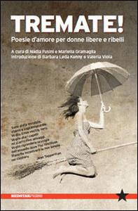 Tremate! Poesie d'amore per donne libere e ribelli - copertina