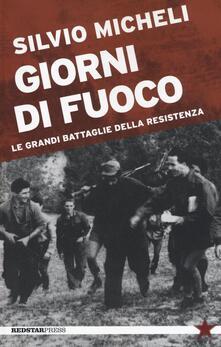 Giorni di fuoco. Le grandi battaglie della Resistenza.pdf