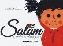 Radiospeed.it Salam e i bambini che volevano giocare. Ediz. a colori Image
