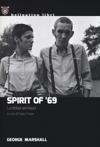 Spirit of '69. La bibbia skinhead - Marshall George - wuz.it
