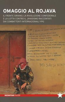 Voluntariadobaleares2014.es Omaggio al Rojava. Il fronte siriano, la rivoluzione confederale e la lotta contro il jihadismo raccontati dai combattenti internazionali YPG Image