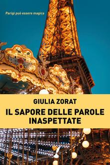 Il sapore delle parole inaspettate - Giulia Zorat - ebook