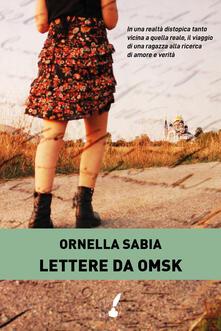 Lettere da Omsk - Ornella Sabia - ebook