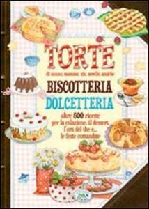 Torte, biscotteria, dolcetteria - copertina