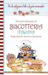 Piccolo manuale di biscotteria italiana. Pane e cipolla - copertina