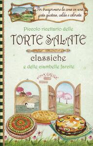 Piccolo ricettario delle torte salate classiche e delle ciambelle farcite. Pane e cipolla - copertina