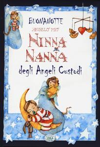 Buonanotte angelo mio. Ninna nanna degli angeli custodi - Paola Mancini,Anastasia Zanoncelli - copertina