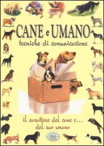 Cane e umano. Tecniche di comunicazione - Ulrike Raiser - copertina