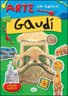Parcoarenas.it Gaudì. Con adesivi. Ediz. illustrata Image