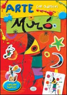 Promoartpalermo.it Mirò. Con adesivi. Ediz. illustrata Image