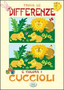 Trova le differenze e colora i cuccioli - copertina