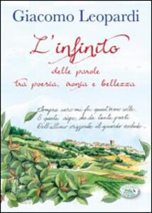 L' infinito. Delle parole tra poesia, ironia e bellezza - Giacomo Leopardi - copertina