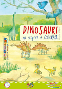 Dinosauri da scoprire e colorare - copertina