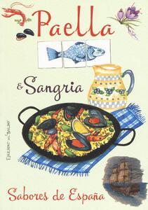 Paella & sangria. Sabores de España - copertina