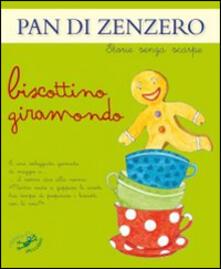 Radiosenisenews.it Pan di zenzero. Biscottino giramondo. Ediz. illustrata Image