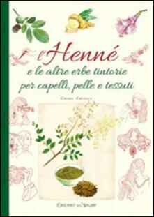 L henné e le altre erbe tintorie per i capelli, pelle e tessuti.pdf