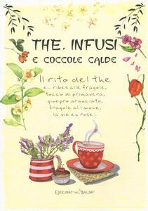 The, infusi e coccole calde. Ediz. a colori - Giulia Tedesco - copertina