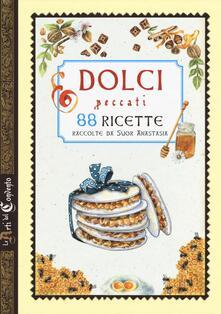 Amatigota.it Dolci peccati. 88 ricette . Ediz. a colori Image
