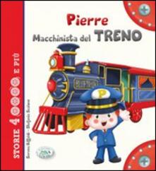 Steamcon.it Pierre macchinista del treno. Ediz. illustrata Image