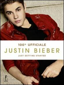 Radiospeed.it Justin Bieber. Just getting started. 100% ufficiale Image