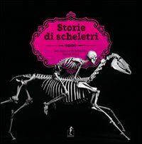 Storie di scheletri