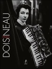 Doisneau-Paris. Ediz. illustrata.pdf