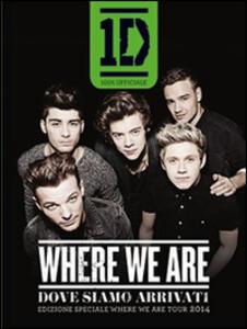 Where we are-Dove siamo arrivati. Edizione speciale del Where we are tour 2014 - copertina