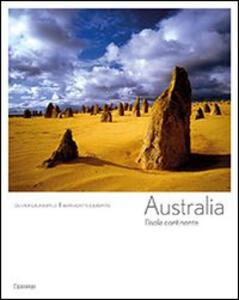 Australia. L'isola continente - Olivier Grunewald,Bernadette Gilbertas - copertina