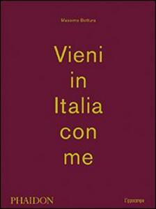 Vieni in Italia con me - Massimo Bottura - copertina