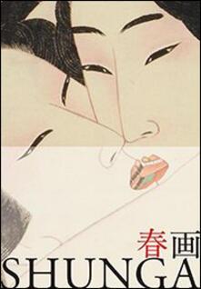 Associazionelabirinto.it Shunga. Ediz. italiana e giapponese Image