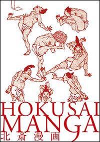 Hokusai Manga. Ediz. italiana e giapponese