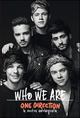 One Direction. Who w