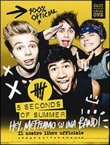 Hey, mettiamo su una band! Il nostro libro ufficiale