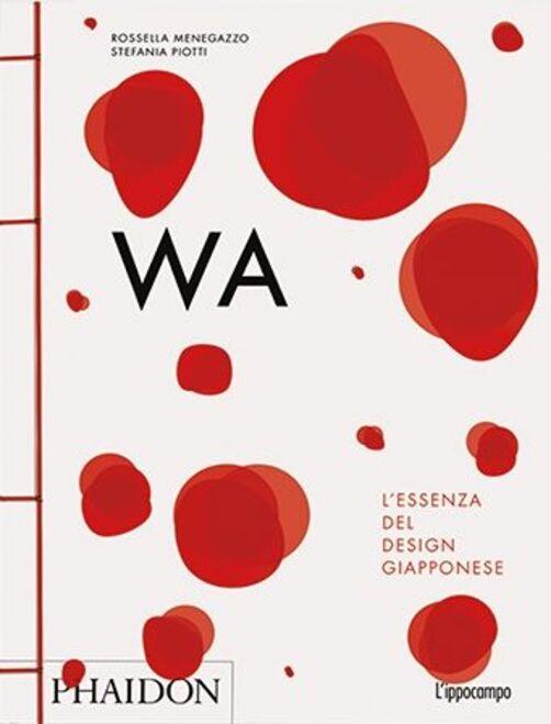 WA. L'essenza del design giapponese