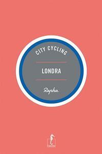 Londra - Max Leonard,Andrew Edwards - copertina