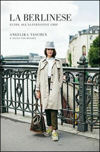 la berlinese guida all 39 alternative chic angelika taschen alexa von heyden libro l. Black Bedroom Furniture Sets. Home Design Ideas