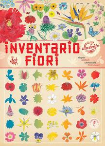 Inventario illustrato dei fiori - Virginie Aladjidi,Emmanuelle Tchoukriel - copertina