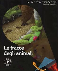Le tracce degli animali - Héliadore,Claude Delafosse,Gallimard Jeunesse - copertina
