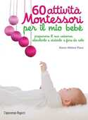 Libro 60 attività Montessori per il mio bebè Marie-Hélène Place