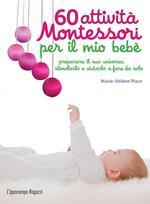 60 attività Montessori per il mio bebè