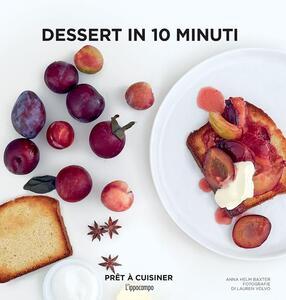Dessert in 10 minuti - Anna Helm Baxter - copertina