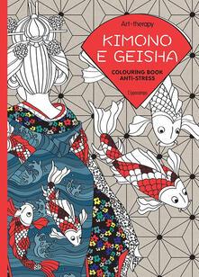 Promoartpalermo.it Art therapy. Kimono e geisha. Colouring book anti-stress Image