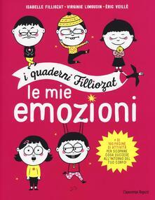 Antondemarirreguera.es Le mie emozioni. I quaderni Filliozat. Ediz. illustrata Image