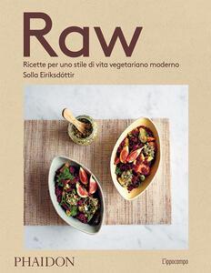 Raw. Ricette per uno stile di vita vegetariano moderno - Solla Eiriksdottir - copertina