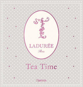 Ladurée. Tea time - copertina