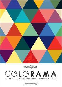 Colorama. Il mio campionario cromatico - Cruschiform - copertina