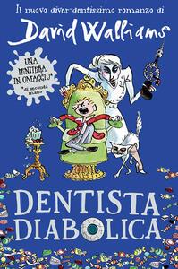 Dentista diabolica - David Walliams - copertina