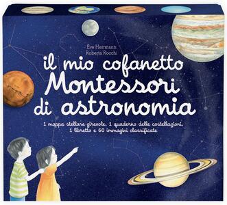 Il mio cofanetto Montessori di astronomia - Ève Herrmann,Roberta Rocchi - copertina