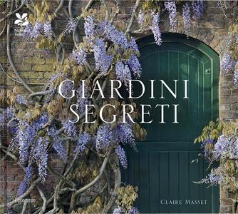 Giardini segreti - Claire Masset - copertina